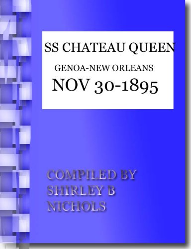 CHATEAU QUEEN-GENOA-NEW ORLEANS-NOV-30-1895-500 (Chateau Queen)