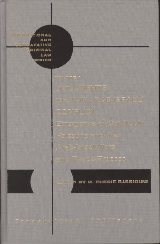 Documents on the Arab-Israeli Conflict: Emergence of Conflict in Palestine and the Arab-Israeli Wars and Peace Process (