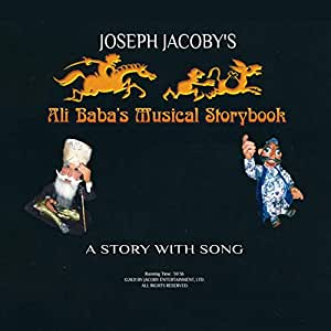 """JOSEPH JACOBY'S """"ALI BABA'S MUSICAL STORYBOOK"""""""