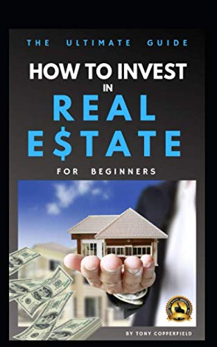 How to invest in Real Estate: THE BEST GUIDE for beginners - Passive income - Investment Strategy - Rental Property (Best Investments For Beginners)