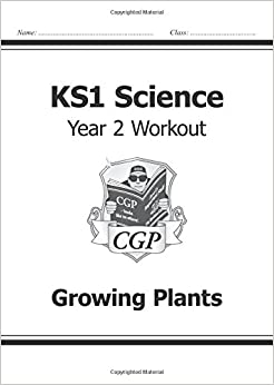 Book KS1 Science Year Two Workout: Growing Plants (for the New Curriculum)