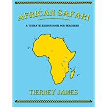African Safari: A Thematic Lesson Book for Teachers