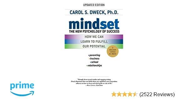 Mindset The New Psychology Of Success Carol S Dweck 9780345472328 Amazon Books