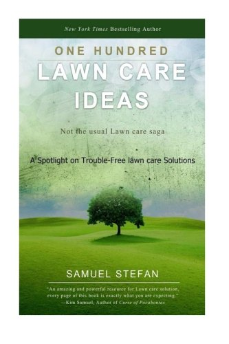 One Hundred Lawn Care Ideas: A Spotlight on Trouble-Free lawn care Solutions (Lawn Gnome Costume)