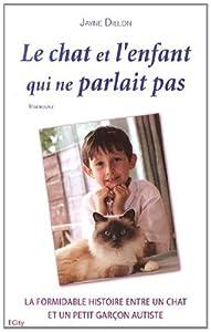 """Afficher """"Le chat et l'enfant qui ne parlait pas"""""""