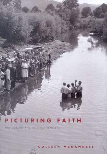 Download Picturing Faith: Photography and the Great Depression PDF
