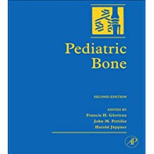 Pediatric Bone: Biology and Diseases