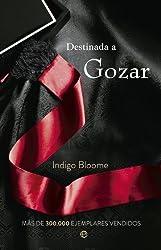 Destinada a gozar (Spanish Edition)