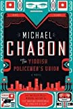 The Yiddish Policemen s Union Publisher: Harper Perennial