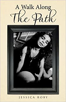 Book A Walk Along The Path by Jessica Roby (2016-10-31)