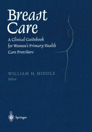 Breast Care: A Clinical Guidebook for Women's Primary Health Care Providers