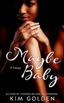 Maybe Baby (Maybe... Book 1) by [Golden, Kim]