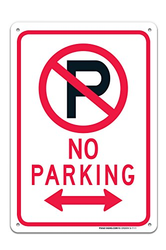 No Parking Sign with Symbol with Arrows Sign, 10x7 Rust Free .40 Aluminum, UV Printed, Easy to Mount Weather Resistant Long Lasting Ink Made in USA by SIGO SIGNS