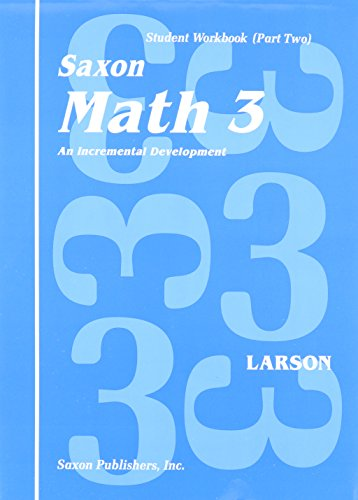 Saxon Math 3 - An Incremental Development - Student Workbook (Part Two)