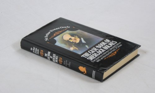 Case Book of Sherlock Holmes: Sherlock Holmes Collected Edition
