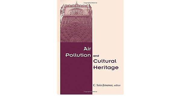 air pollution and cultural heritage saiz jimenez c