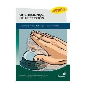 Operaciones De Recepción: Patricia Parrilla García, 1 TOMO ...