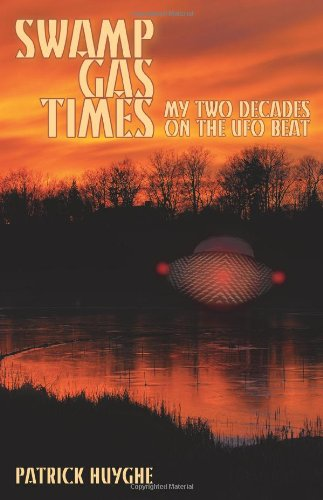Swamp Gas Times: My Two Decades on the UFO Beat by Brand: Anomalist Books
