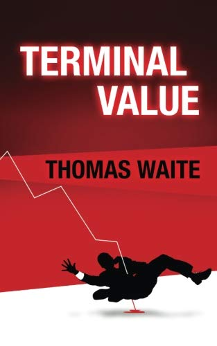 Book: Terminal Value by Thomas Waite