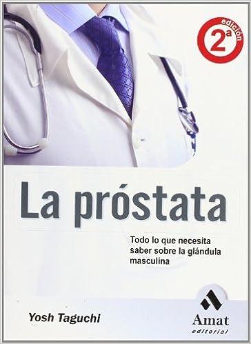 Gran anatomía y fisiología de la próstata.