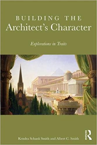 Building the Architect's Character: Explorations in Traits