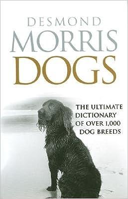 Lataa kirjojen ääni Dogs: The Ultimate Dictionary of Over 1,000 Dog Breeds [DOGS] [Paperback] B008L5FJ5W in Finnish PDF
