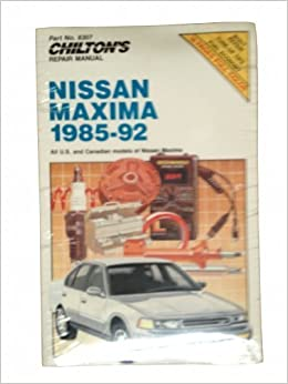 Chiltons Nissan Maxima 1985-92: All U.S. and Canadian Models of Nissan Maxima (Chilton Repair Manual) by Chiltons Automotive Editorial Dept (1992-11-03): ...