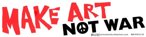 Make Art Not War - Bumper Sticker / Decal (11.5