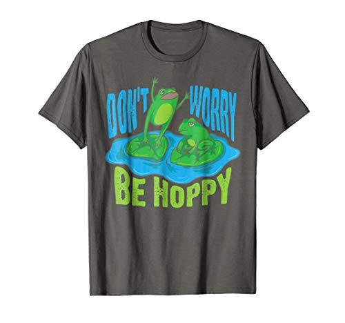 Don't Worry Be Hoppy Shirt | Cute Crazy Frog T-shirt ()