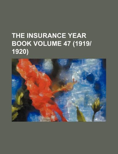 The Insurance year book Volume 47 (1919|1920) Pdf