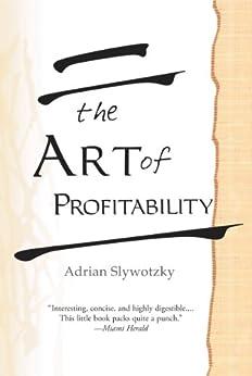 The Art of Profitability by [Slywotzky, Adrian]