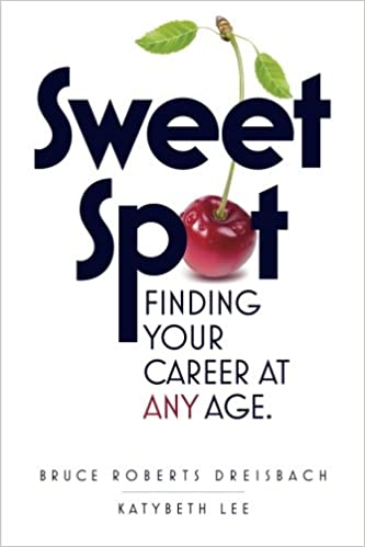 Book Sweet Spot: Finding Your Career at Any Age