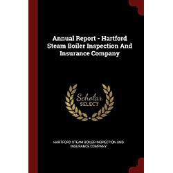 Annual Report - Hartford Steam Boiler Inspection And Insurance Company