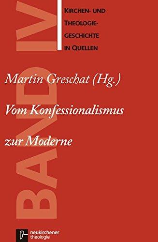 kirchen-und-theologiegeschichte-in-quellen-bd-4-vom-konfessionalismus-zur-moderne