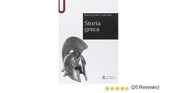 Storia greca (Sintesi): Amazon.es: Corsaro, Mauro, Gallo, Luigi ...