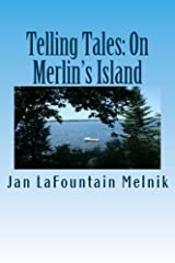Telling Tales: On Merlin's Island Paperback