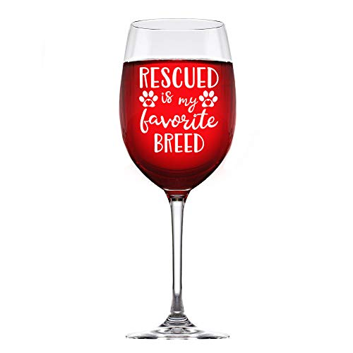 My Favorite Breed Is Rescued Breed Dog and Cat Rescue Custom Stem Wine glass 12 ounce, Mothers Day Gift, Wine Glass Christmas Gift, Best Friends Gift, Sisters - Breed Glass Dog Wine