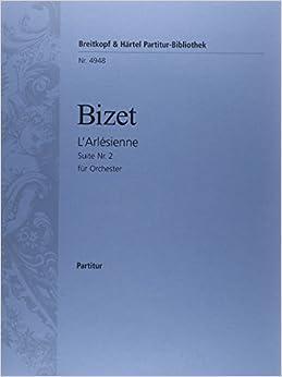 ビゼー: 「アルルの女」第2組曲/ブライトコップ & ヘルテル社/指揮者用大型スコア