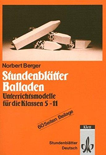 Stundenblätter Balladen. Unterrichtsmodelle für die Klassen 5-11. (Lernmaterialien) pdf