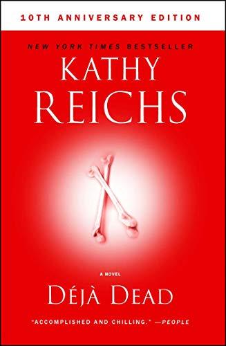 Deja Dead: 10th Anniversary Edition (1) (A Temperance Brennan Novel)