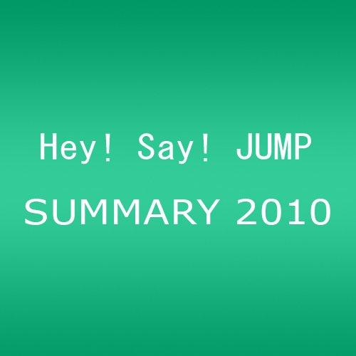 Hey!Say!JUMP!/SUMMARY 2010