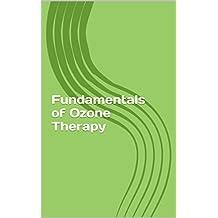 Fundamentals of Ozone Therapy (English Edition)