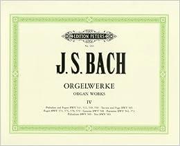 バッハ, J. S. : オルガン作品集 第4巻 : 前奏曲、フーガ、幻想曲集/ペータース社