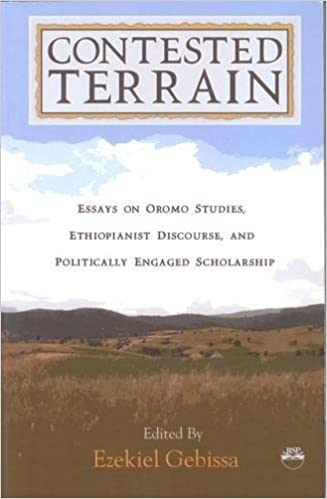 Contested Terrain: Essays on Oromo Studies, Ethiopianist