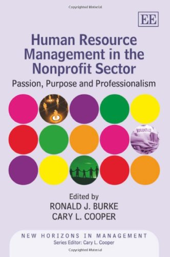 Human Resource Management in the Nonprofit Sector: Passion, Purpose and Professionalism (New Horizons in Management series)