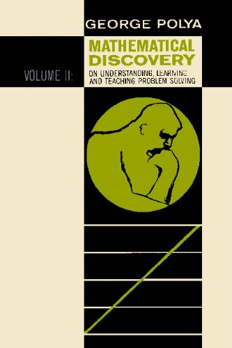 Mathematical Discovery on Understanding, Learning, and Teaching Problem Solving, Volume ()