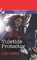 Yuletide Protector (Mills & Boon Intrigue) (The Precinct: Task Force - Book 6)