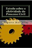 Estudo sobre a efetividade do processo civil
