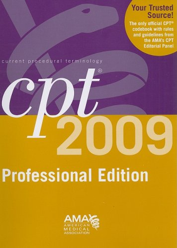 CPT 2009 Professional Edition (Current Procedural Terminology (CPT) Professional)