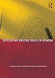 Developing Writing Skills in Spanish
